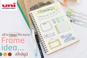 Frame Idea by Uni Pen